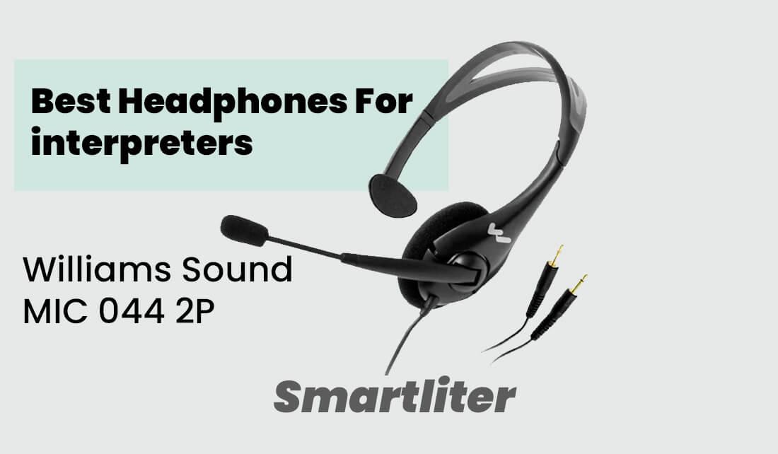 best headphones for interpreters
